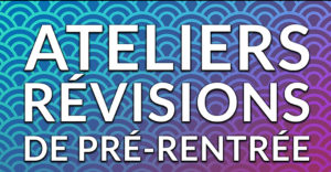 ATELIER-REVISION-PRE-RENTREE-SNG-PARIS