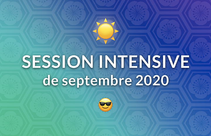 Session Intensive de Septembre 2020